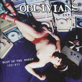 Best of the Worst (93-97) von Oblivians