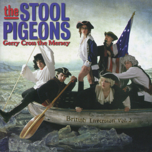 Gerry Cross the Mersey by the Stool Pigeons