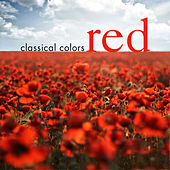 Classical Colors - Red by Various Artists