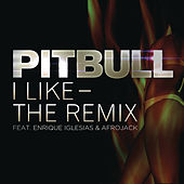 I Like - The Remix by Pitbull