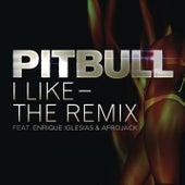 I Like - The Remix by Pitbull