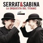 La Orquesta Del Titanic by Joan Manuel Serrat