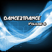 Dance 2 Trance - Volume 8 by Various Artists