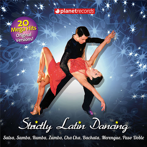 Strictly Latin Dancing Come And Dance by Various Artists