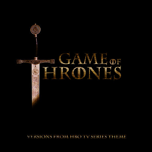 Game of Thrones (Theme From  HBO Tv Series) by Game of Thrones Orchestra