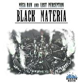 Black Materia: The Remixes by Random and Lost Perception