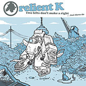 Two Lefts Don't Make a Right...But Three Do (Gold Edition) by Relient K