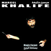 Magic Carpet by Marcel Khalife