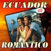 Ecuador Romántico by Various Artists