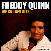 Freddy Quinn - Die grossen Hits by Freddy Quinn
