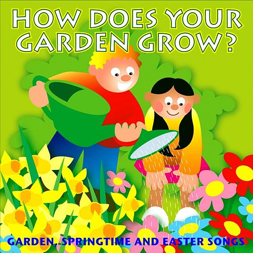 How Does Your Garden Grow? by Kidzone