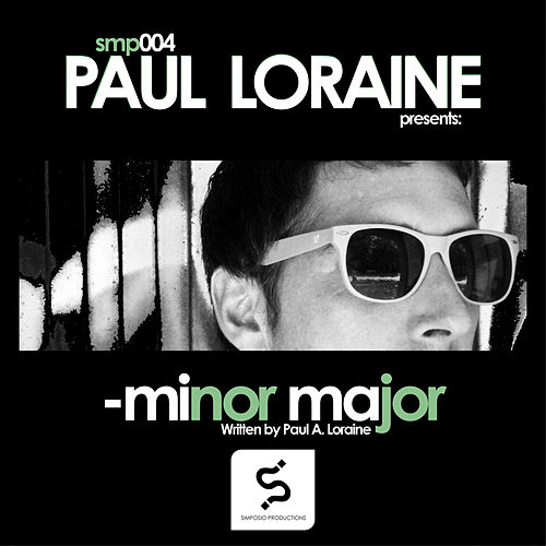 Minor Major by Paul Loraine