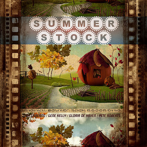 Summer Stock (Original Soundtrack Recording) by Various Artists