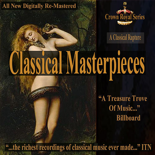 A Classical Rapture - Classical Masterpieces by Various Artists