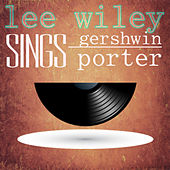 Lee Wiley Sings Gershwin and Porter by Lee Wiley