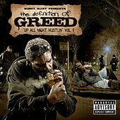 Messy Marv Presents: Up All Night Hustlin-Definition Of Greed Vol.1 by Various Artists