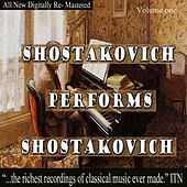Shostakovich Performs Shostakovich Volume One by Dmitri Shostakovich