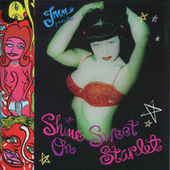 Shine on Sweet Starlet (Original Motion Picture Soundtrack) by Various Artists