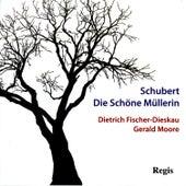 Schubert: Die Schöne Müllerin by Dietrich Fischer-Dieskau