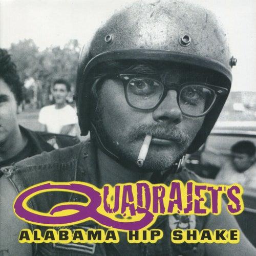 Alabama Hip Shake by The Quadrajets