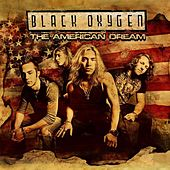 The American Dream by Black Oxygen