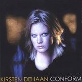 Conform by Kirsten DeHaan