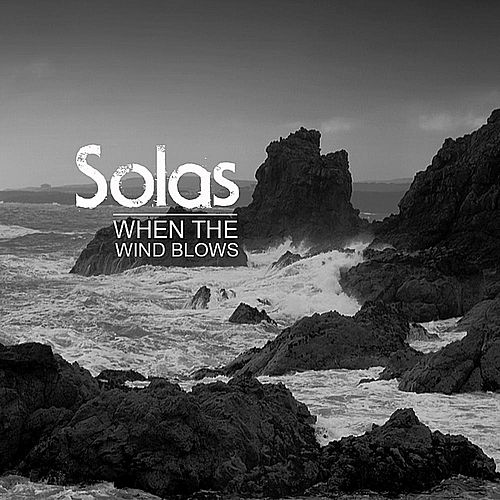 When the Wind Blows by Solas