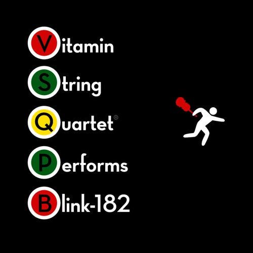 Vitamin String Quartet Performs Blink 182 by Vitamin String Quartet