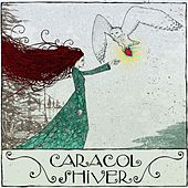 Shiver by Caracol