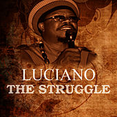 The Struggle by Luciano