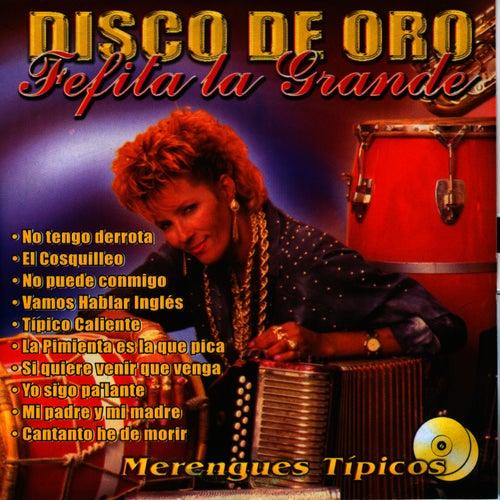 Disco de Oro by Fefita La Grande