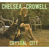 Crystal City by Chelsea Crowell