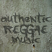 Authentic Reggae Music by Various Artists