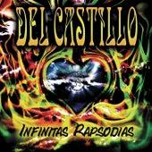 Infinitas Rapsodias by Del Castillo