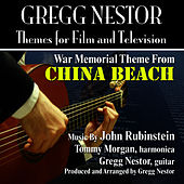 China Beach: War Memorial Theme (John Rubinstein) by Gregg Nestor