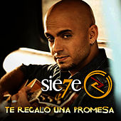 Te Regalo Una Promesa - Single by Sie7e