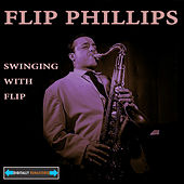 Swinging With Flip Remastered by Flip Phillips