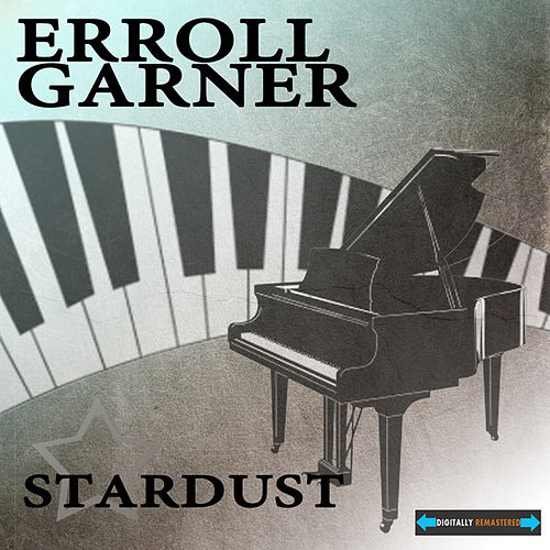 Stardust by Erroll Garner