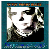 Bad Economy Blues (Revised Edition) by Gypsy Piano Blues