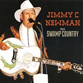 Swamp Country by Jimmy C. Newman