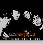 Los Brincos - The 20 Greatest Hits by Los Brincos
