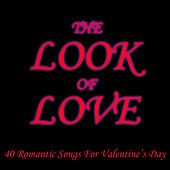 The Look of Love: 40 Romantic Songs for Valentine's Day by Studio Group