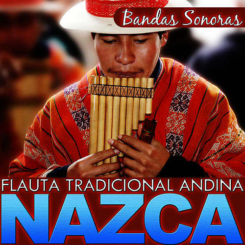 Bandas Sonoras. Flauta Tradicional Andina. Nazca by Hermanos Mapuche Chile Folk
