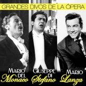 Grandes Divos de la Opera. Giuseppe di Stefano, Mario del Mónaco y Mario Lanza by Various Artists