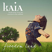 Freedom Land by Kaia