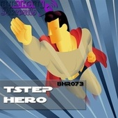 Hero by Tstep