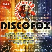 Voll auf die 12 Discofox by Various Artists