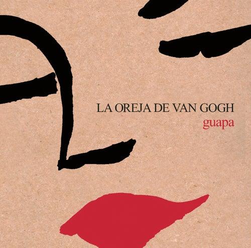 Guapa by La Oreja De Van Gogh