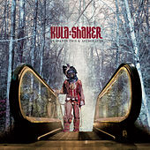 Peasants, Pigs & Astronauts by Kula Shaker