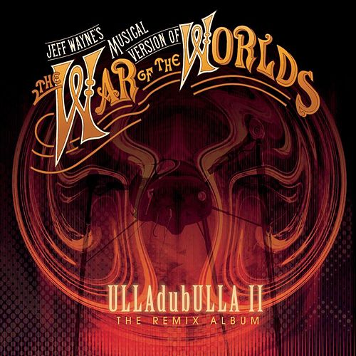 ULLAdubULLA Vol. 2 by Jeff Wayne
